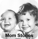 mom stories